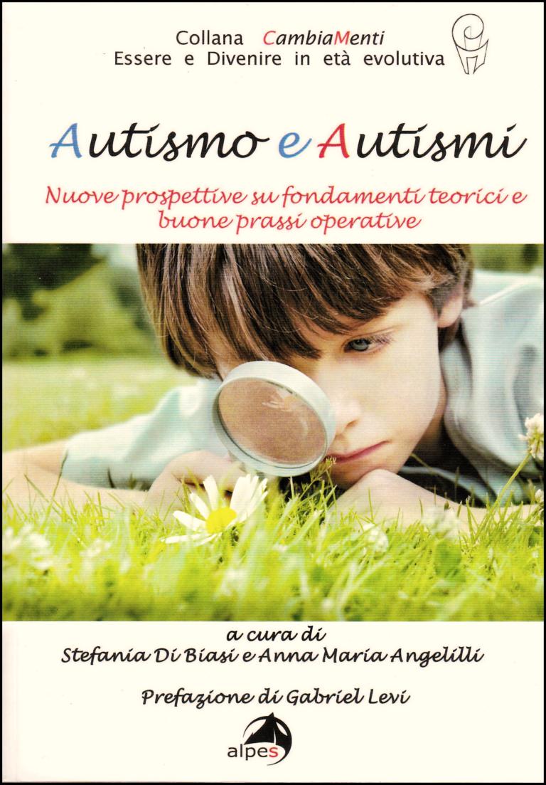 """Copertina del volume """"Autismo e autismi. Nuove prospettive su fondamenti teorici e buone prassi operative"""""""