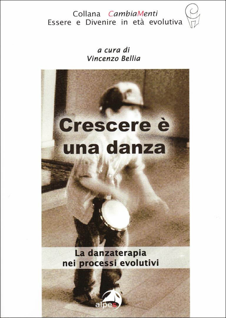 """Copertina del volume """"Crescere è una danza.  La danzaterapia nei processi evolutivi"""""""