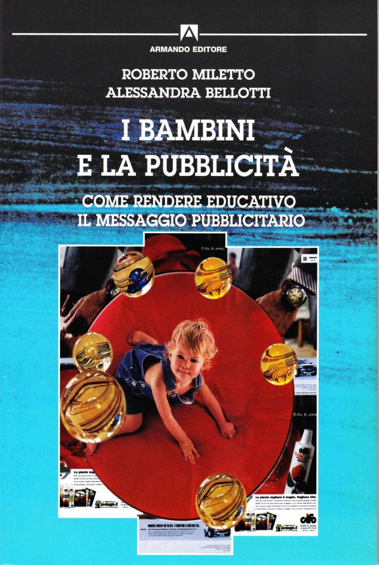 """Copertina del volume """"I bambini e la pubblicità. Come rendere educativo il messaggio pubblicitario. """""""