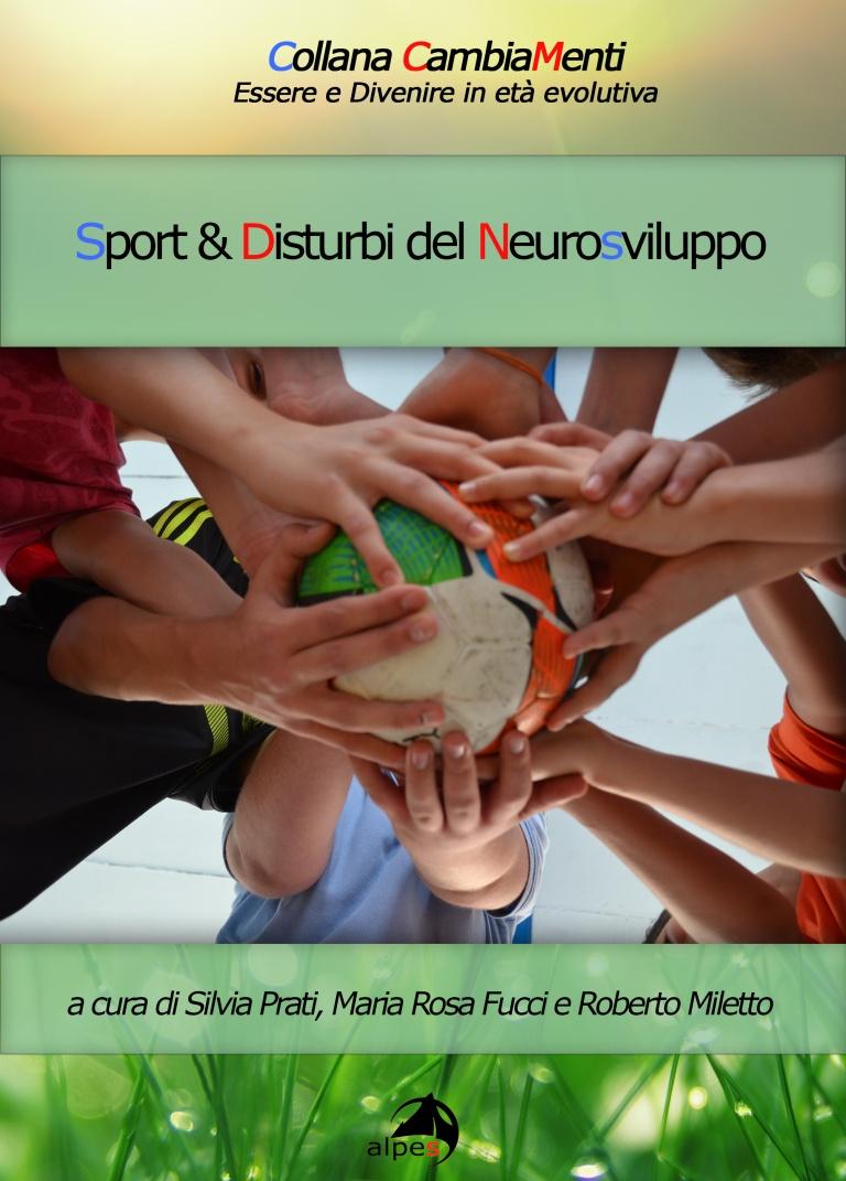 """Copertina del volume """"Sport & Disturbi del neurosviluppo"""""""